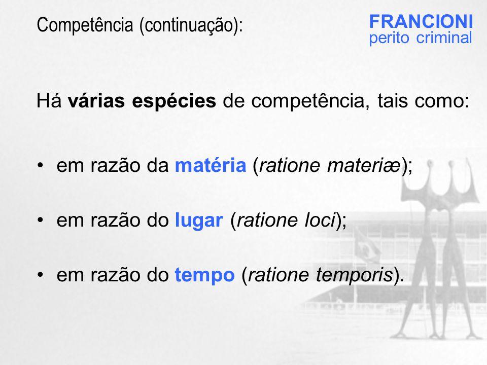Competência (continuação):