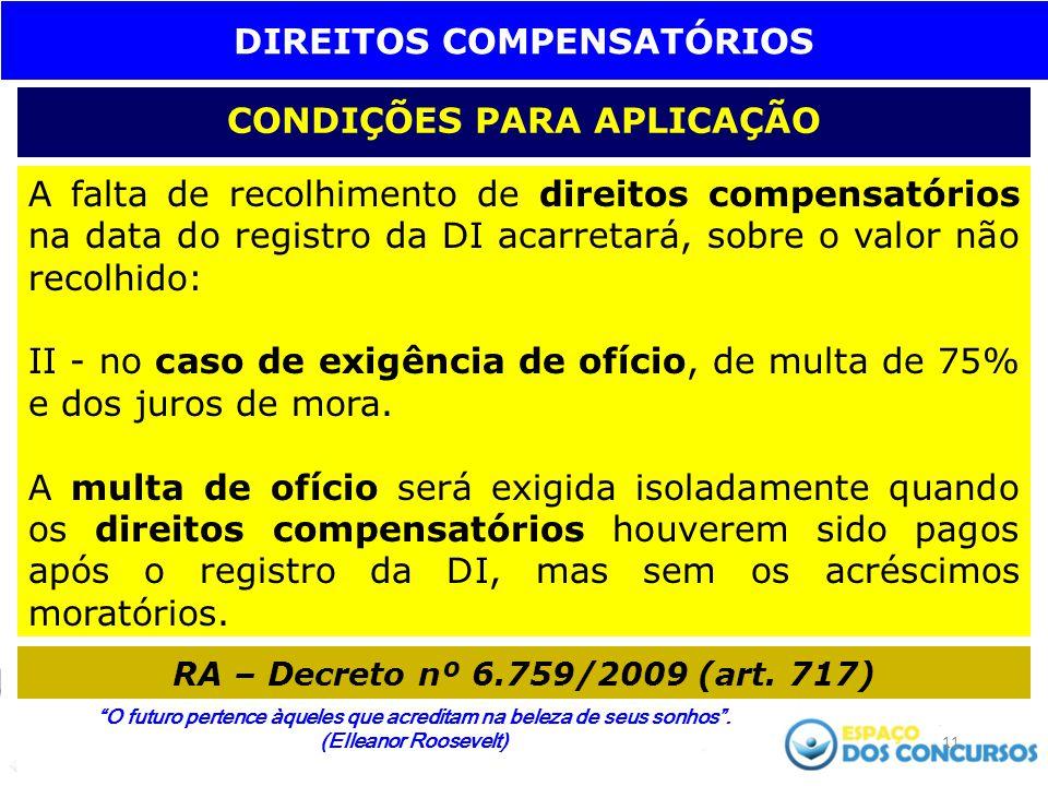 DIREITOS COMPENSATÓRIOS CONDIÇÕES PARA APLICAÇÃO