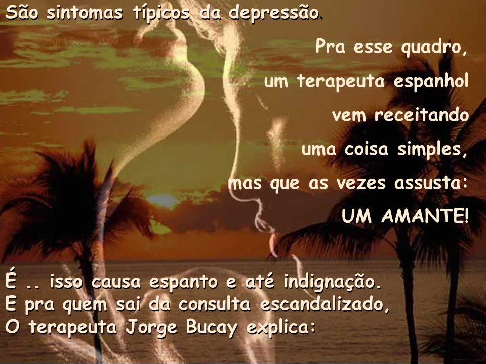 São sintomas típicos da depressão.