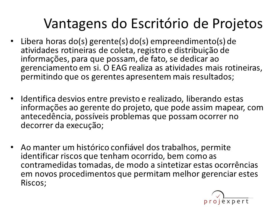 Vantagens do Escritório de Projetos