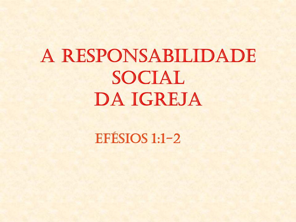 A Responsabilidade Social da Igreja