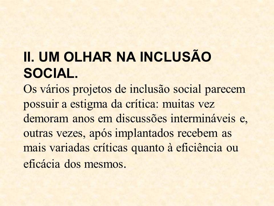 II. UM OLHAR NA INCLUSÃO SOCIAL