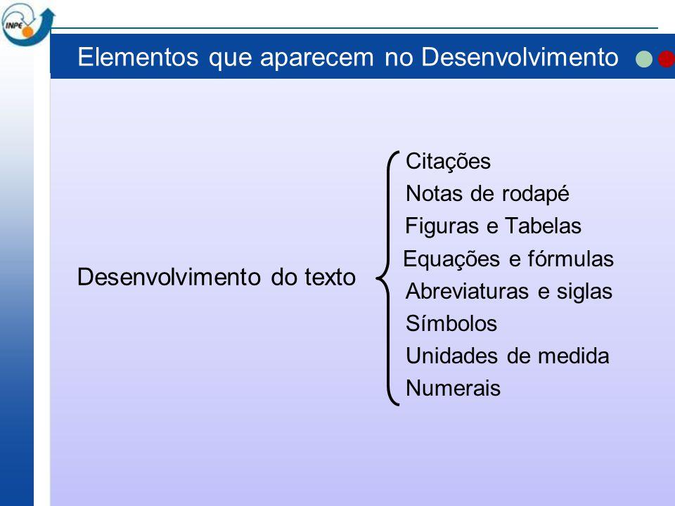 Elementos que aparecem no Desenvolvimento