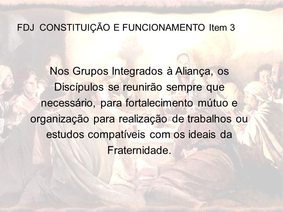 FDJ CONSTITUIÇÃO E FUNCIONAMENTO Item 3