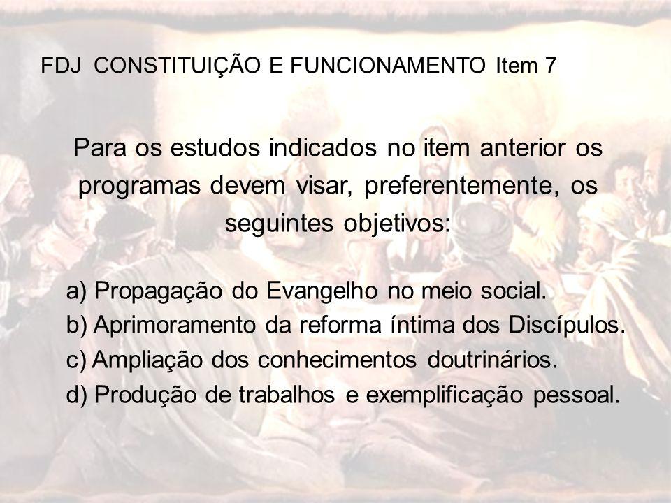 FDJ CONSTITUIÇÃO E FUNCIONAMENTO Item 7