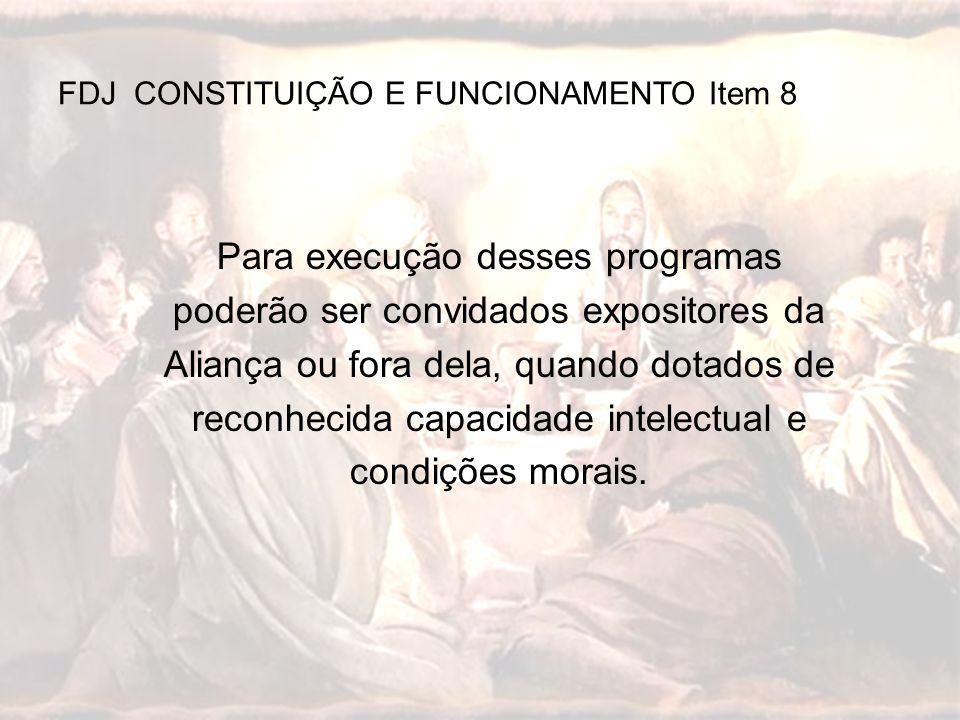 FDJ CONSTITUIÇÃO E FUNCIONAMENTO Item 8