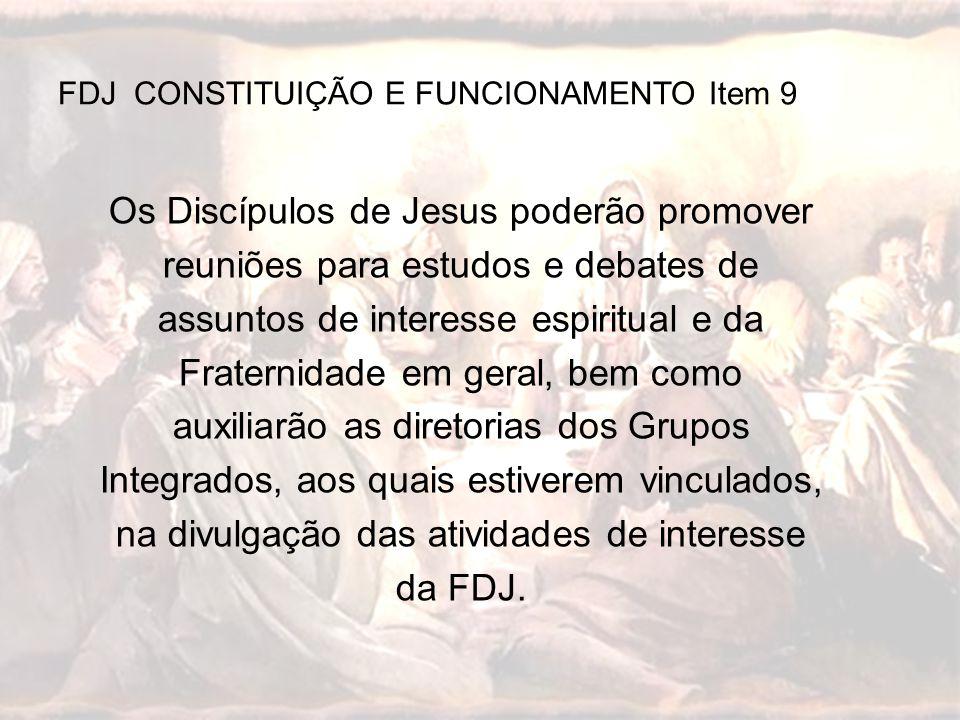 FDJ CONSTITUIÇÃO E FUNCIONAMENTO Item 9
