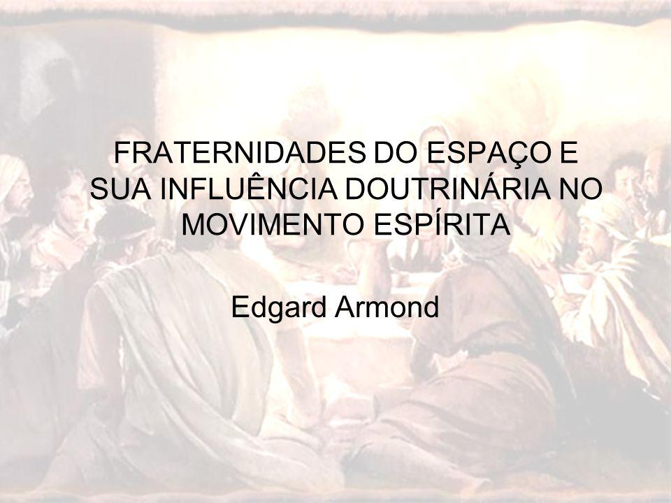 FRATERNIDADES DO ESPAÇO E SUA INFLUÊNCIA DOUTRINÁRIA NO MOVIMENTO ESPÍRITA