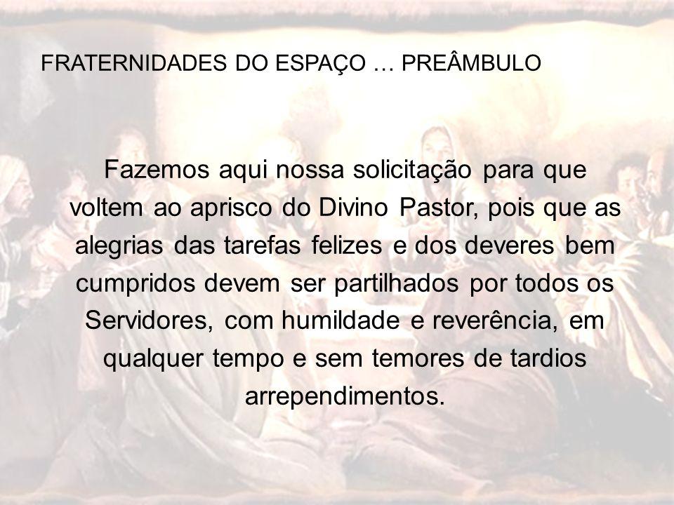 FRATERNIDADES DO ESPAÇO … PREÂMBULO