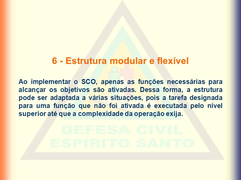 6 - Estrutura modular e flexível