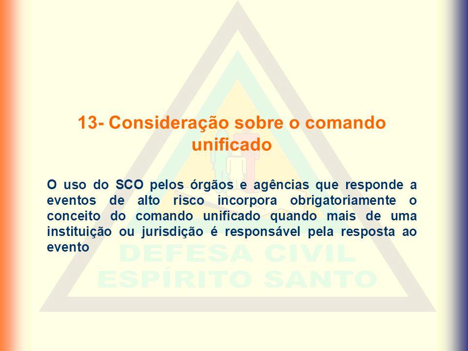 13- Consideração sobre o comando unificado