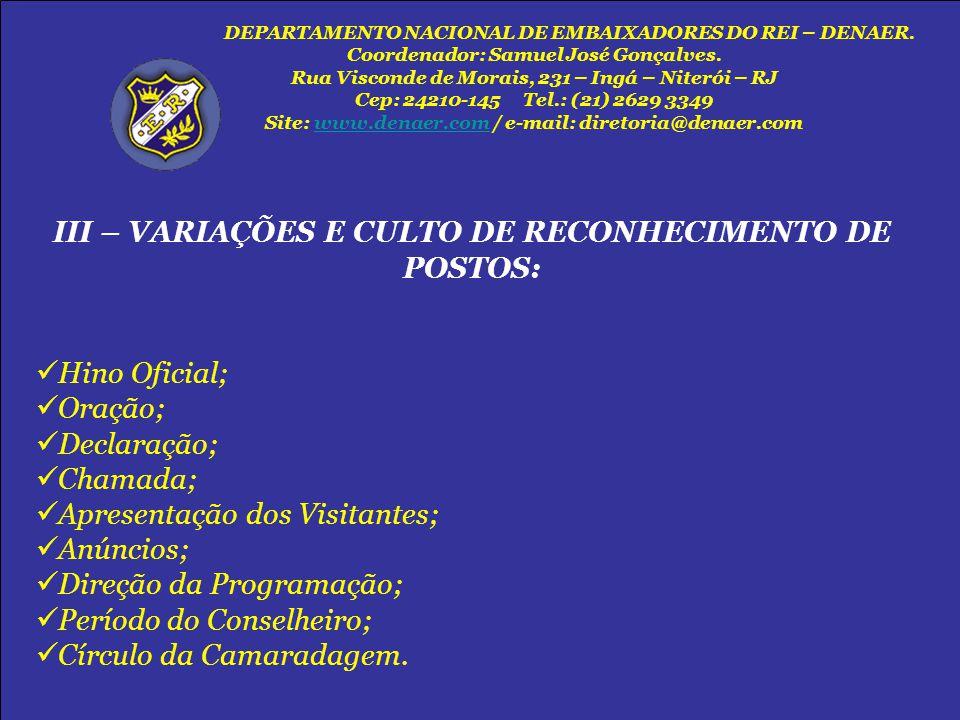 III – VARIAÇÕES E CULTO DE RECONHECIMENTO DE POSTOS: