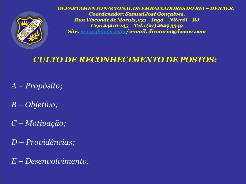 CULTO DE RECONHECIMENTO DE POSTOS:
