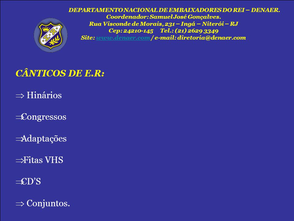 CÂNTICOS DE E.R:  Hinários Congressos Adaptações Fitas VHS CD'S