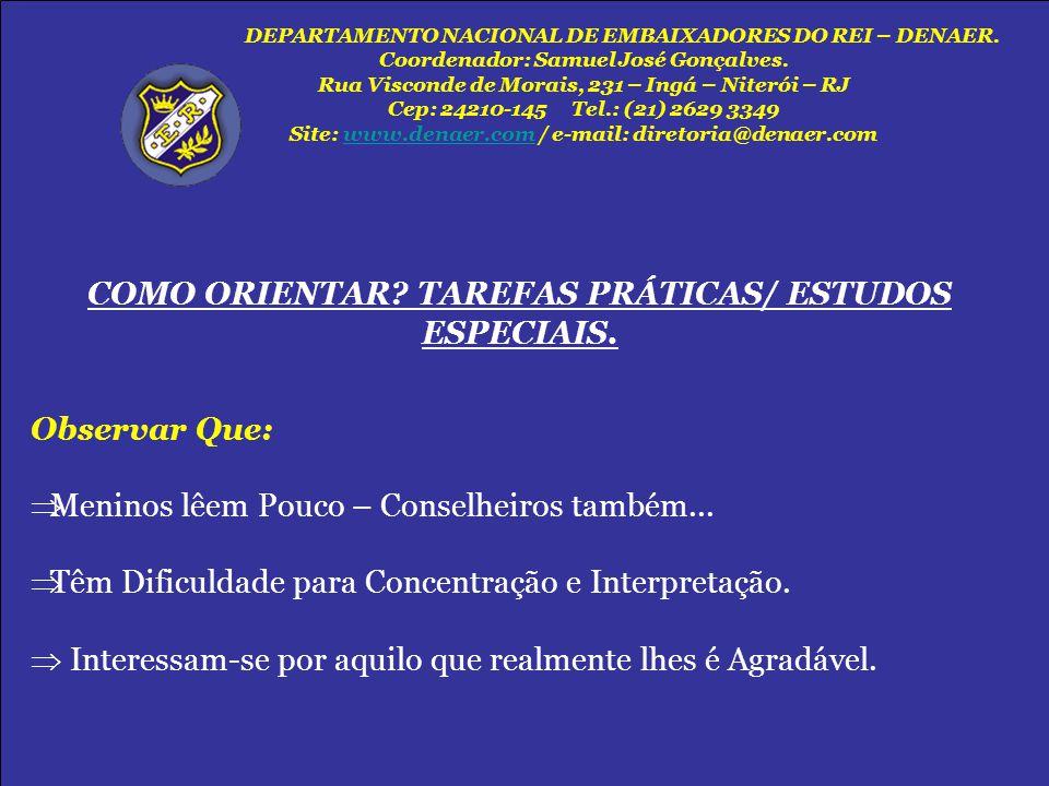 COMO ORIENTAR TAREFAS PRÁTICAS/ ESTUDOS ESPECIAIS.