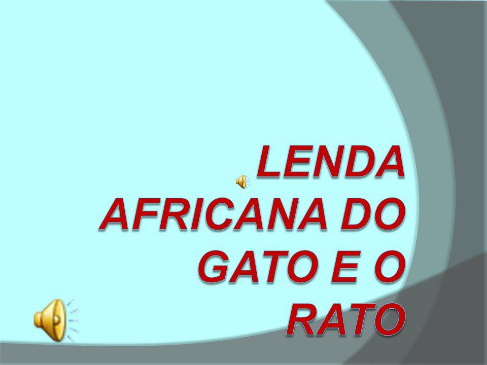 Lenda africana do Gato e o Rato