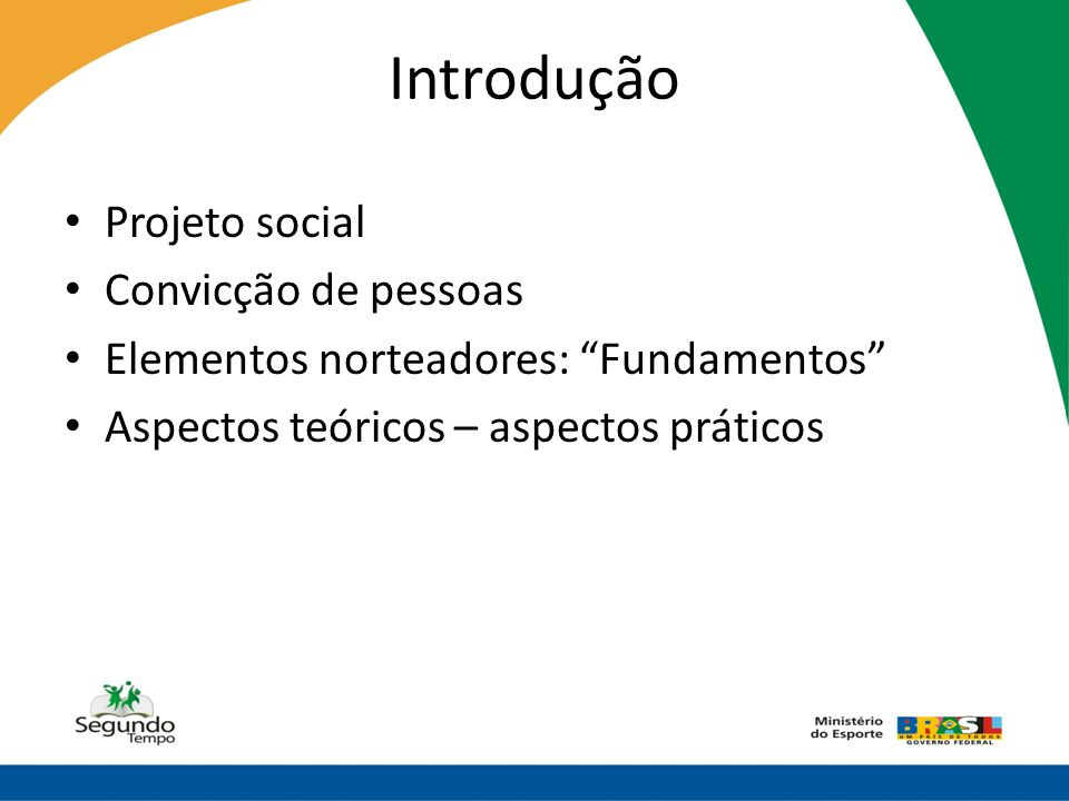 Introdução Projeto social Convicção de pessoas