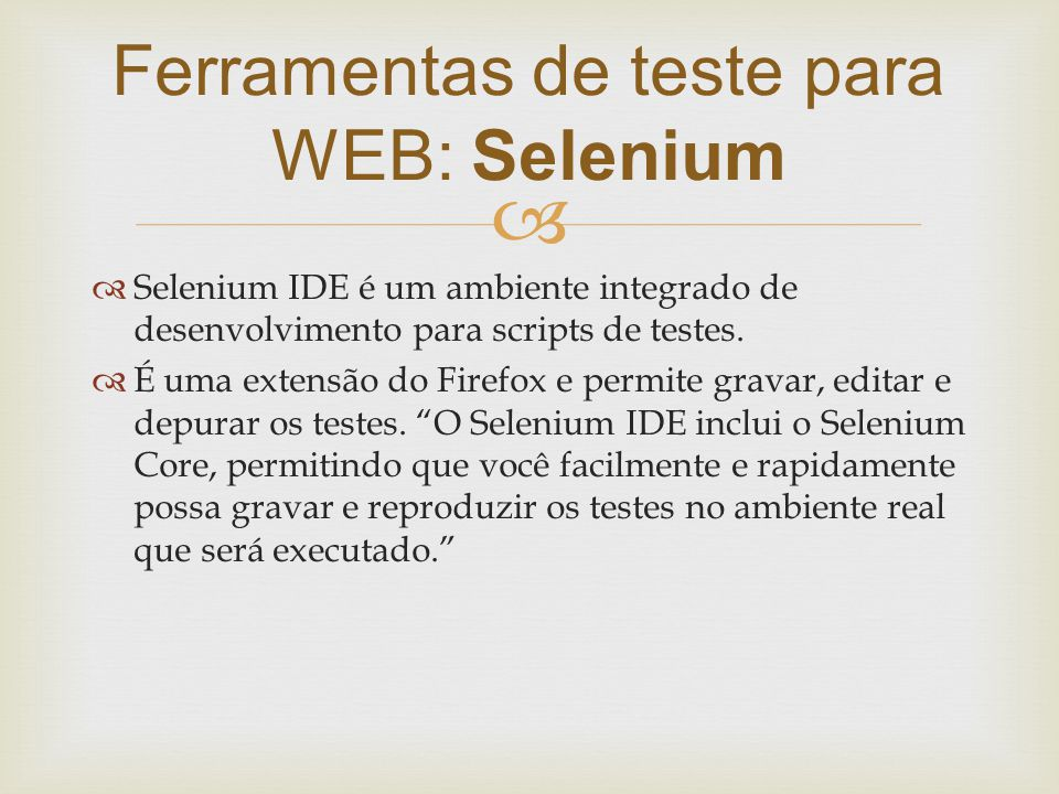 Ferramentas de teste para WEB: Selenium