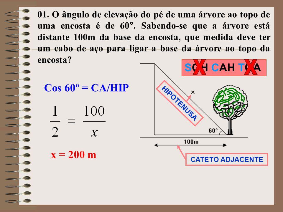 X X SOH CAH TOA Cos 60º = CA/HIP x = 200 m