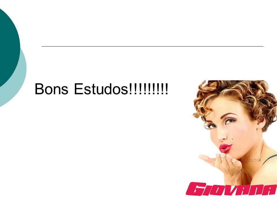 Bons Estudos!!!!!!!!!