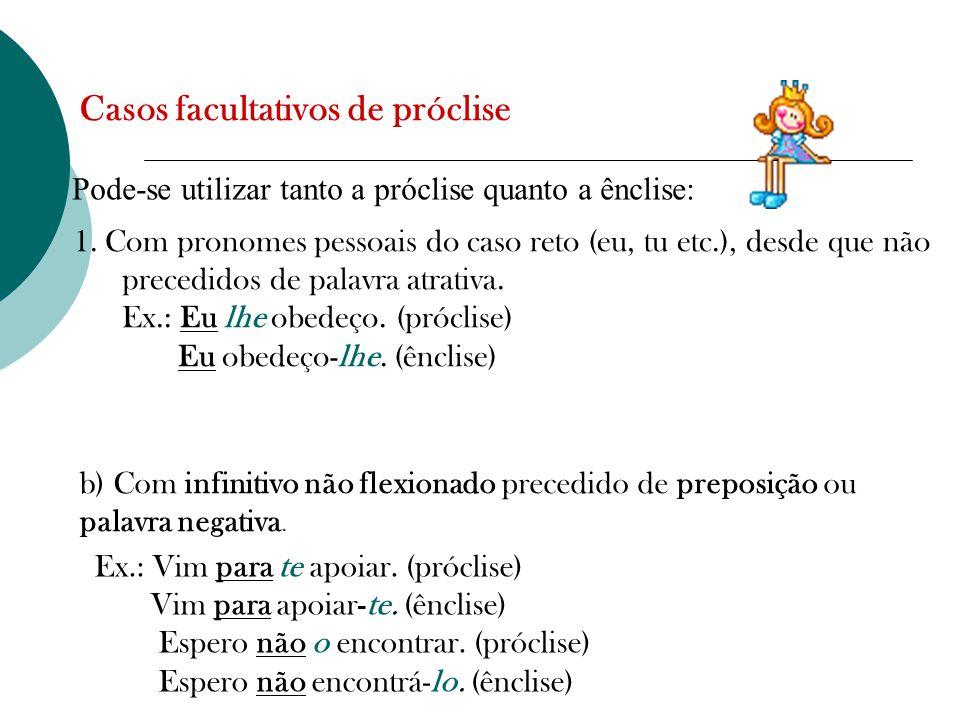 Casos facultativos de próclise
