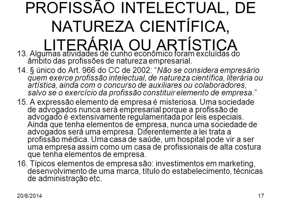 PROFISSÃO INTELECTUAL, DE NATUREZA CIENTÍFICA, LITERÁRIA OU ARTÍSTICA