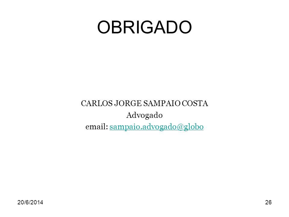 OBRIGADO CARLOS JORGE SAMPAIO COSTA Advogado