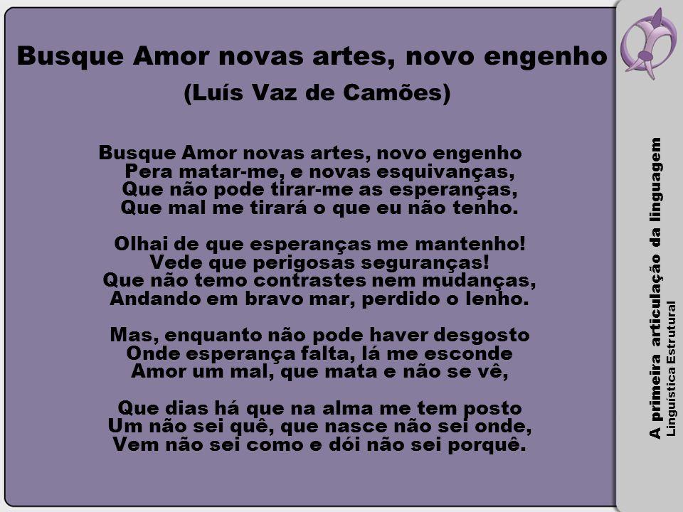 Busque Amor novas artes, novo engenho (Luís Vaz de Camões)