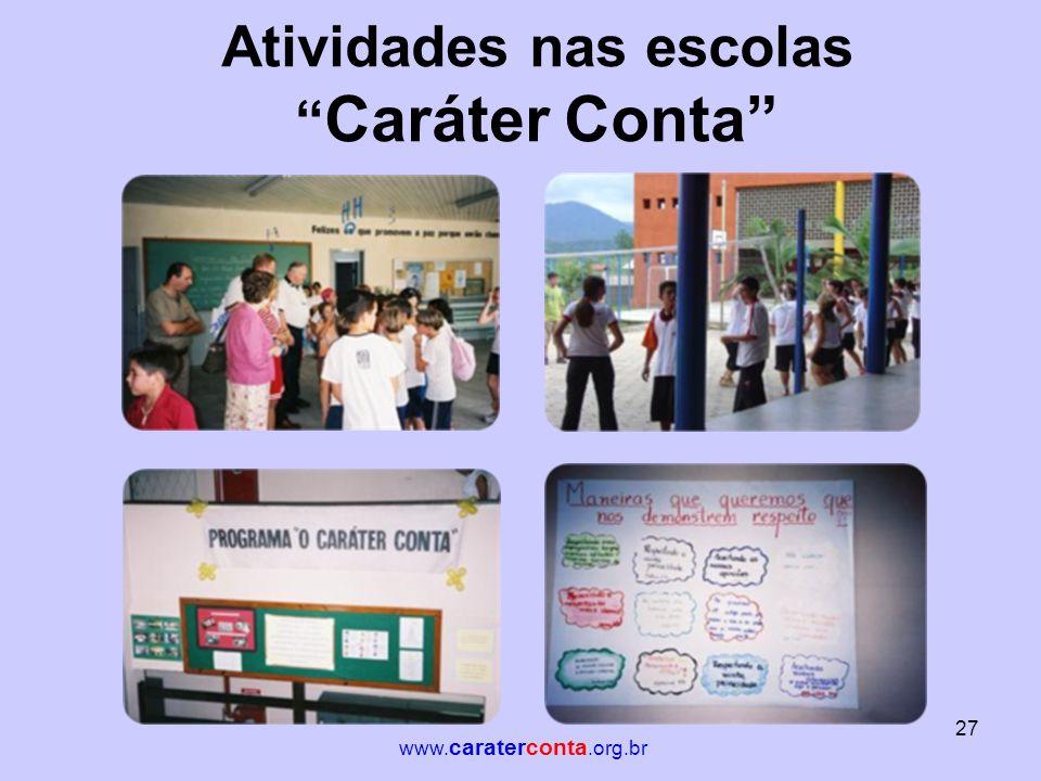 Atividades nas escolas Caráter Conta