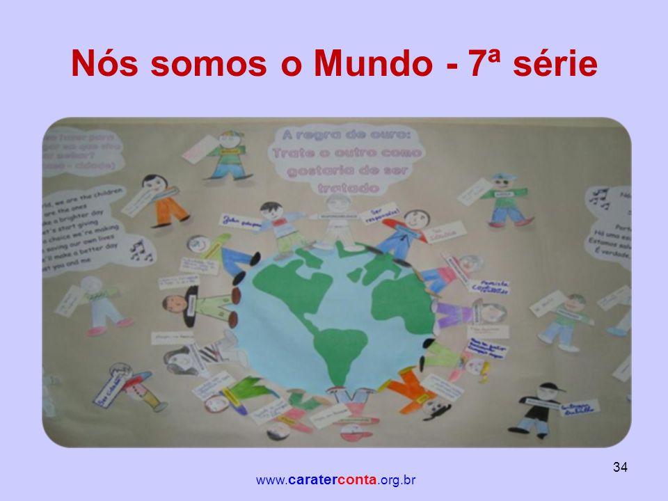 Nós somos o Mundo - 7ª série