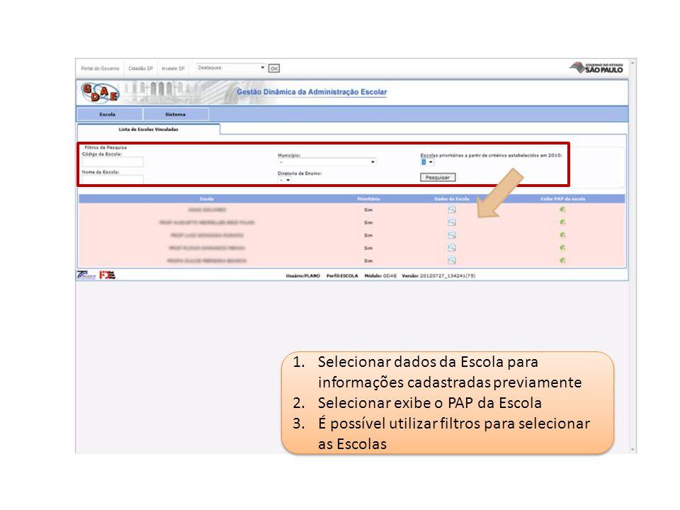 Selecionar dados da Escola para informações cadastradas previamente