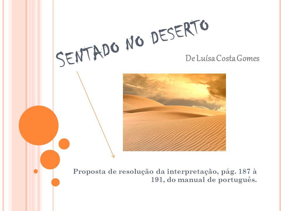 Sentado no deserto De Luísa Costa Gomes