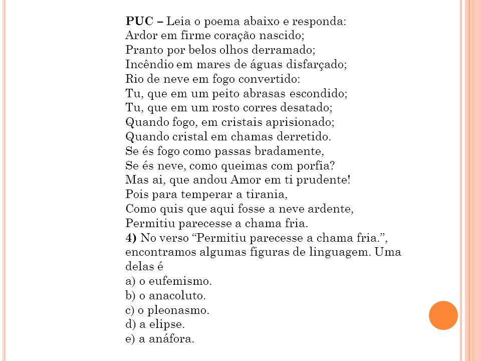 PUC – Leia o poema abaixo e responda: