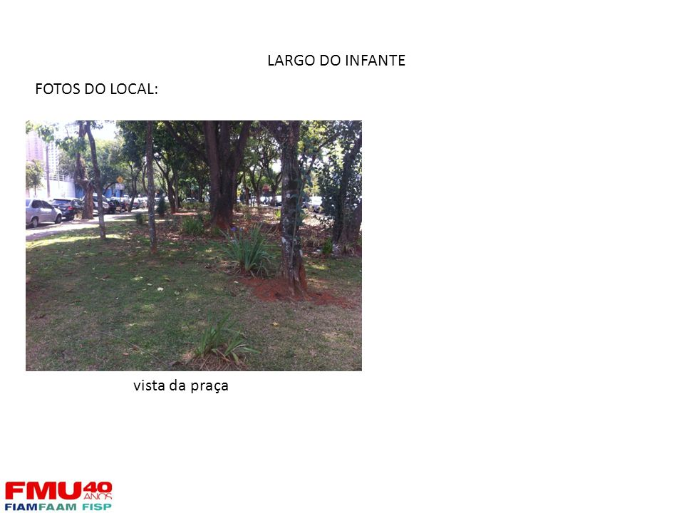 02/04/2017 LARGO DO INFANTE FOTOS DO LOCAL: fdfdfd vista da praça