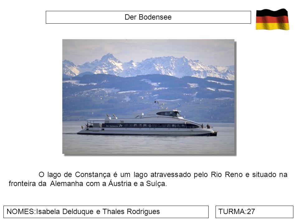 Der Bodensee O lago de Constança é um lago atravessado pelo Rio Reno e situado na fronteira da Alemanha com a Áustria e a Suíça.