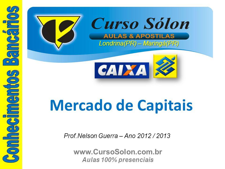 www.CursoSolon.com.br Aulas 100% presenciais