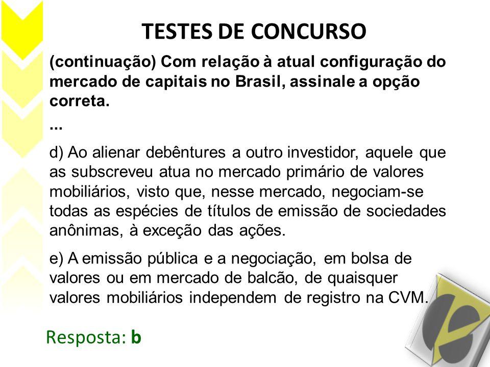 TESTES DE CONCURSO Resposta: b