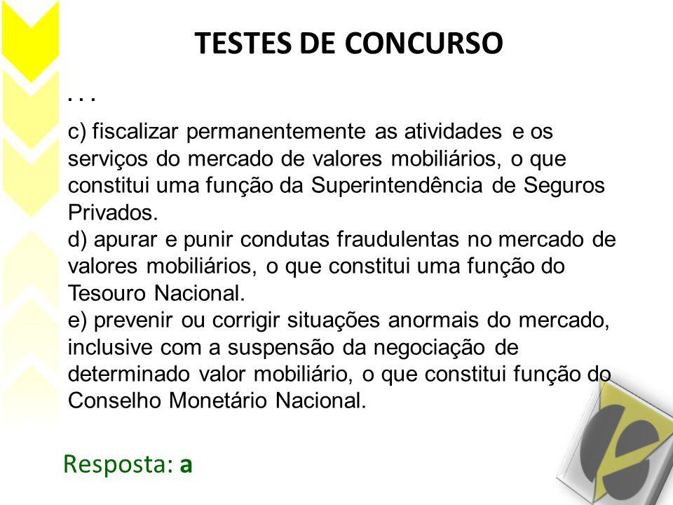 TESTES DE CONCURSO Resposta: a