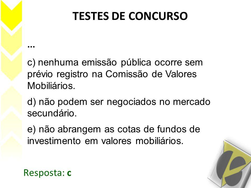 TESTES DE CONCURSO Resposta: c ...