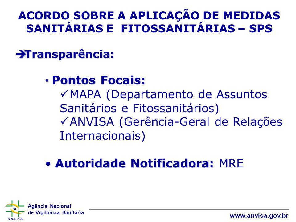 ACORDO SOBRE A APLICAÇÃO DE MEDIDAS SANITÁRIAS E FITOSSANITÁRIAS – SPS