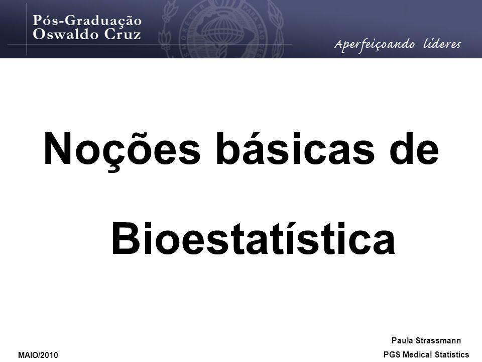 Noções básicas de Bioestatística PGS Medical Statistics