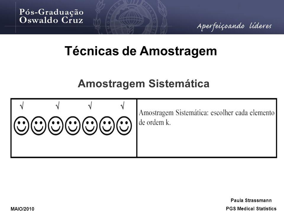 Técnicas de Amostragem Amostragem Sistemática PGS Medical Statistics