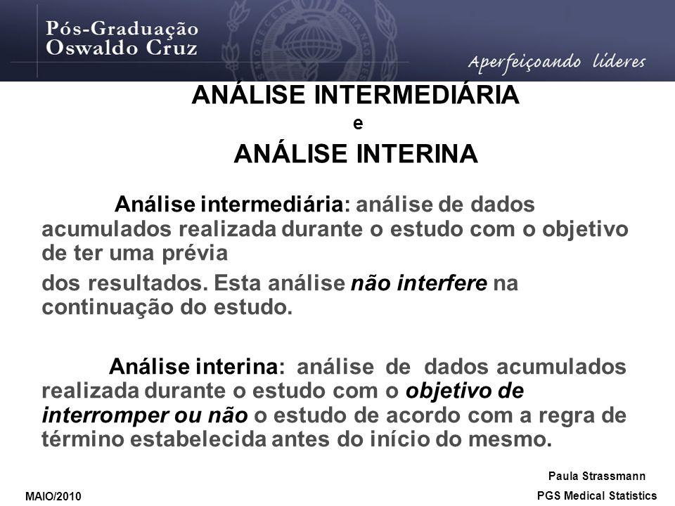ANÁLISE INTERMEDIÁRIA PGS Medical Statistics