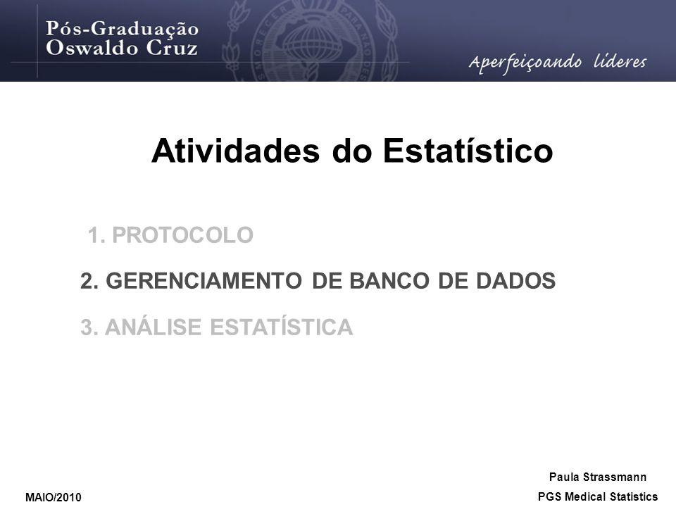 Atividades do Estatístico PGS Medical Statistics