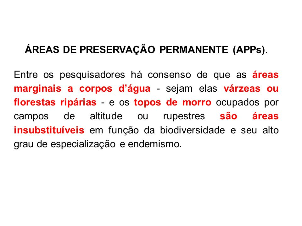 ÁREAS DE PRESERVAÇÃO PERMANENTE (APPs).