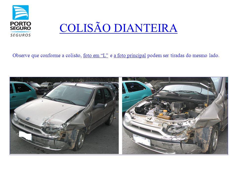 COLISÃO DIANTEIRA Observe que conforme a colisão, foto em L e a foto principal podem ser tiradas do mesmo lado.