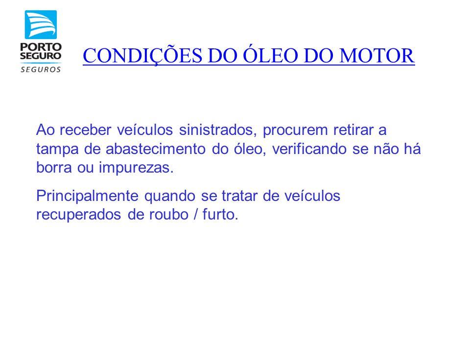 CONDIÇÕES DO ÓLEO DO MOTOR