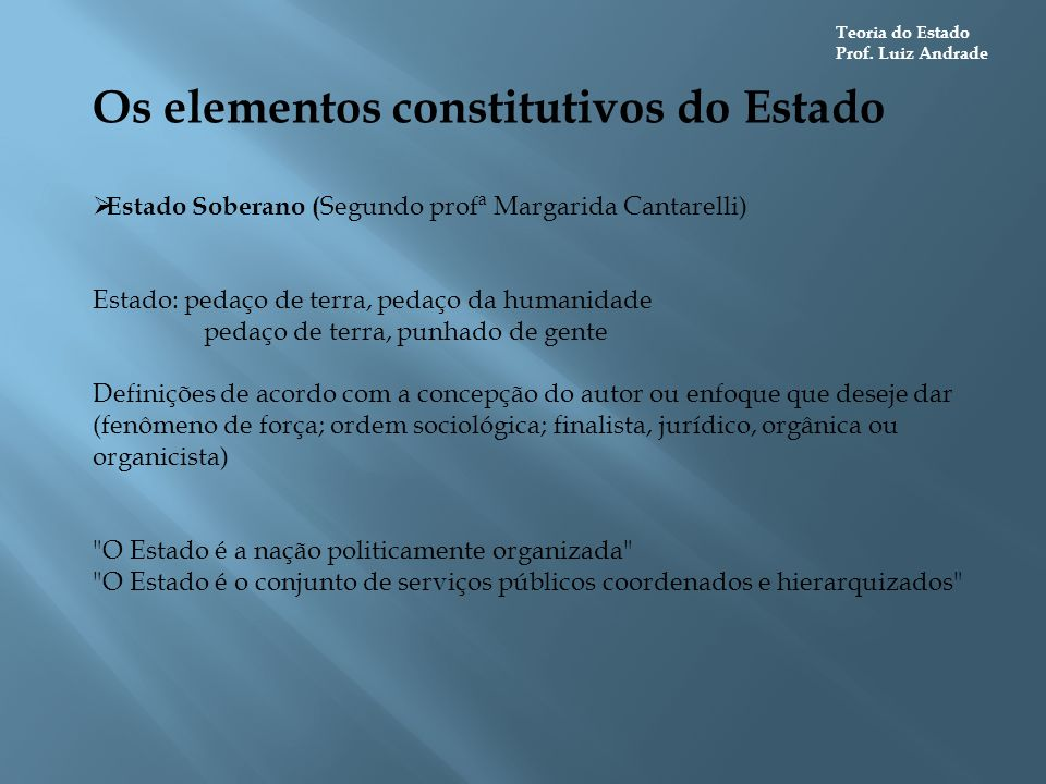 Os elementos constitutivos do Estado
