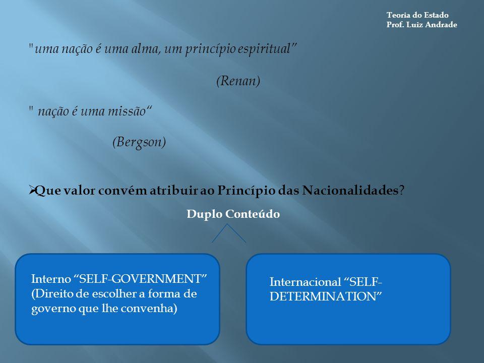 uma nação é uma alma, um princípio espiritual (Renan)