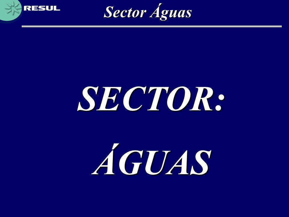 Sector Águas SECTOR: ÁGUAS